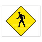 Pedestrian Crosswalk Sign - Small Poster