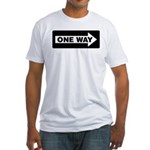 One Way Sign - Right - Fitted T-Shirt