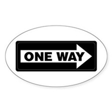 One Way Sign - Right - Oval Decal