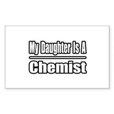 """""""My Daughter Is A Chemist"""" Rectangle Decal"""