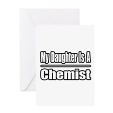 """""""My Daughter Is A Chemist"""" Greeting Card"""