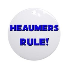 Heaumers Rule! Ornament (Round)