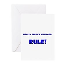 Health Service Managers Rule! Greeting Cards (Pk o