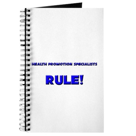 Health Promotion Specialists Rule! Journal