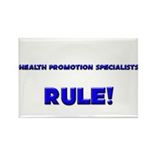 Health Promotion Specialists Rule! Rectangle Magne