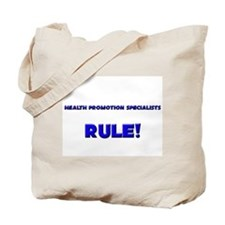 Health Promotion Specialists Rule! Tote Bag