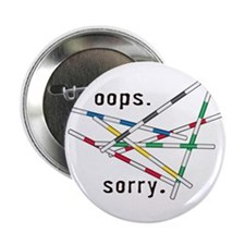 """Oops - sorry 2.25"""" Button"""