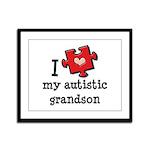 I Love My Autistic Grandson Framed Panel Print