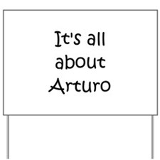 Funny Arturo Yard Sign