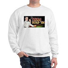 Real Texas Hold 'em Sweatshirt