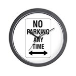 No Parking Any Time Sign - Wall Clock