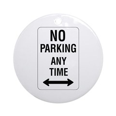 No Parking Any Time Sign - Keepsake (Round)