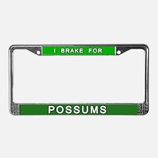 Funny I Brake for Possums License Plate Frame