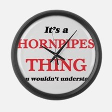 It's a Hornpipes thing, you w Large Wall Clock