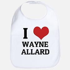 I Love Wayne Allard Bib
