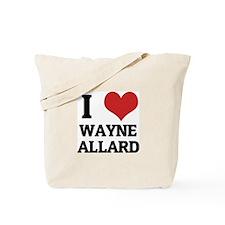 I Love Wayne Allard Tote Bag