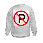No Parking Sign Kids Sweatshirt