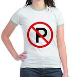 No Parking Sign Jr. Ringer T-Shirt