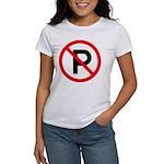 No Parking Sign Women's T-Shirt