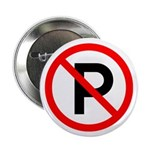 """No Parking Sign - 2.25"""" Button (100 pack)"""