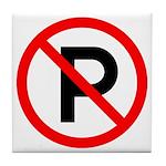 No Parking Sign - Tile Coaster