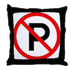 No Parking Sign - Throw Pillow