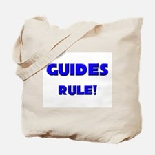 Guides Rule! Tote Bag