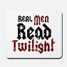 Real Men Read Twilight Mousepad