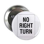 """No Right Turn Sign - 2.25"""" Button (10 pack)"""