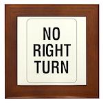 No Right Turn Sign - Framed Tile