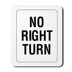 No Right Turn Sign - Mousepad