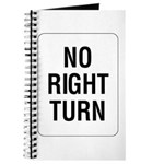 No Right Turn Sign - Journal
