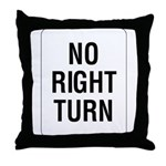 No Right Turn Sign - Throw Pillow