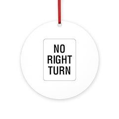 No Right Turn Sign - Keepsake (Round)