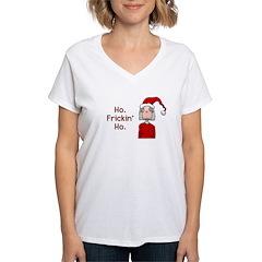 Ho Frickin' Ho Shirt