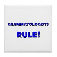 Grammatologists Rule! Tile Coaster