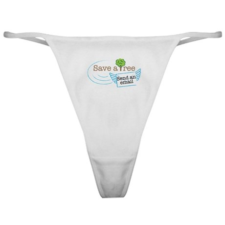 Save A Tree, Send An Email Classic Thong