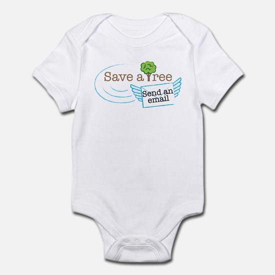 Save A Tree, Send An Email Infant Bodysuit