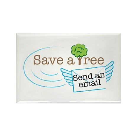 Save A Tree, Send An Email Rectangle Magnet