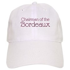 Chairman of the Bordeaux Baseball Cap