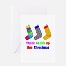 Three To Fill Up Greeting Card