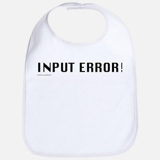 INPUT ERROR! Baby Bib