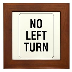 No Left Turn Sign - Framed Tile