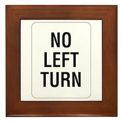 No Left Turn Sign - Framed Tile