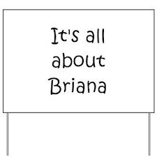 Funny Briana Yard Sign