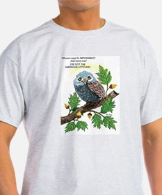 A Determined Owl T-Shirt