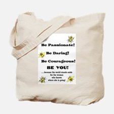 Be Courageous Tote Bag