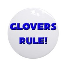 Glovers Rule! Ornament (Round)