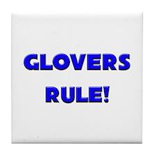 Glovers Rule! Tile Coaster