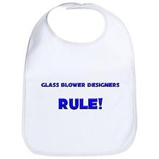 Glass Blower Designers Rule! Bib